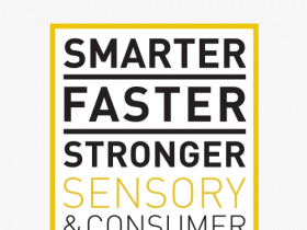 6 November; Smarter, Faster, Stronger: Sensory & Consumer Science, for true business relevance